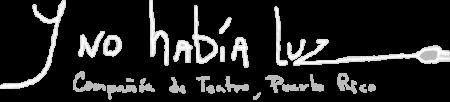 Logo de la compañía teatral Y No Había Luz