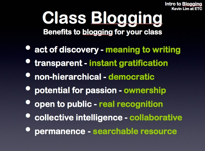 Class Blogging: Benefits, by Kevin Lim